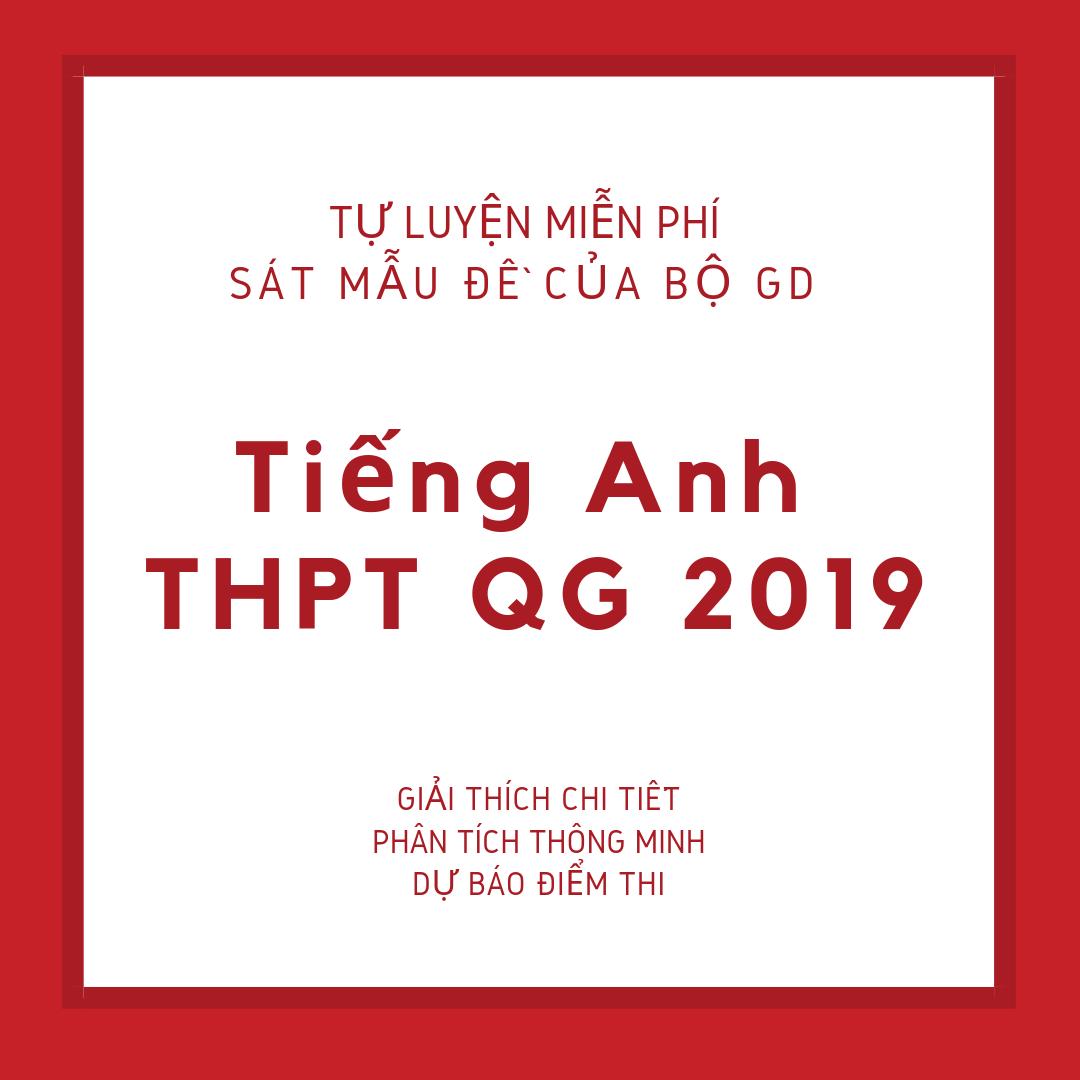 Luyện thi miễn phí môn Anh thi HTPT quốc gia năm 2019